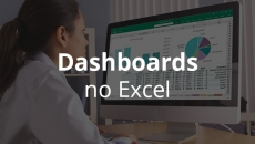 Dashboards no Excel (modular)