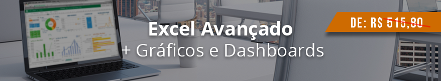 Curso de Excel Avançado e Dashboards Ninja do Excel